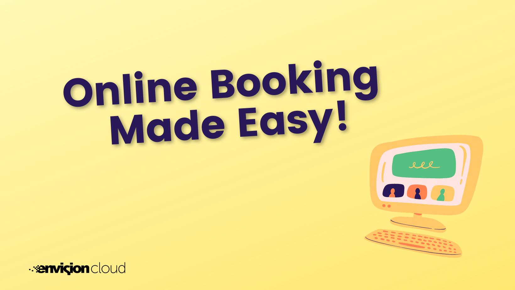 online booking made easy text with yellow background and image of a computer screen